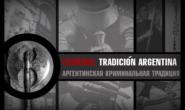 Criminal tradición argentina. Gustavo Barrientos