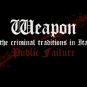 Weapons of Italian criminal tradition