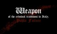 Die Waffen der kriminellen Tradition Italiens